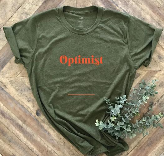 I Am Optimistic Tee Shirt
