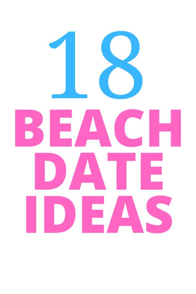 Beach Date Ideas