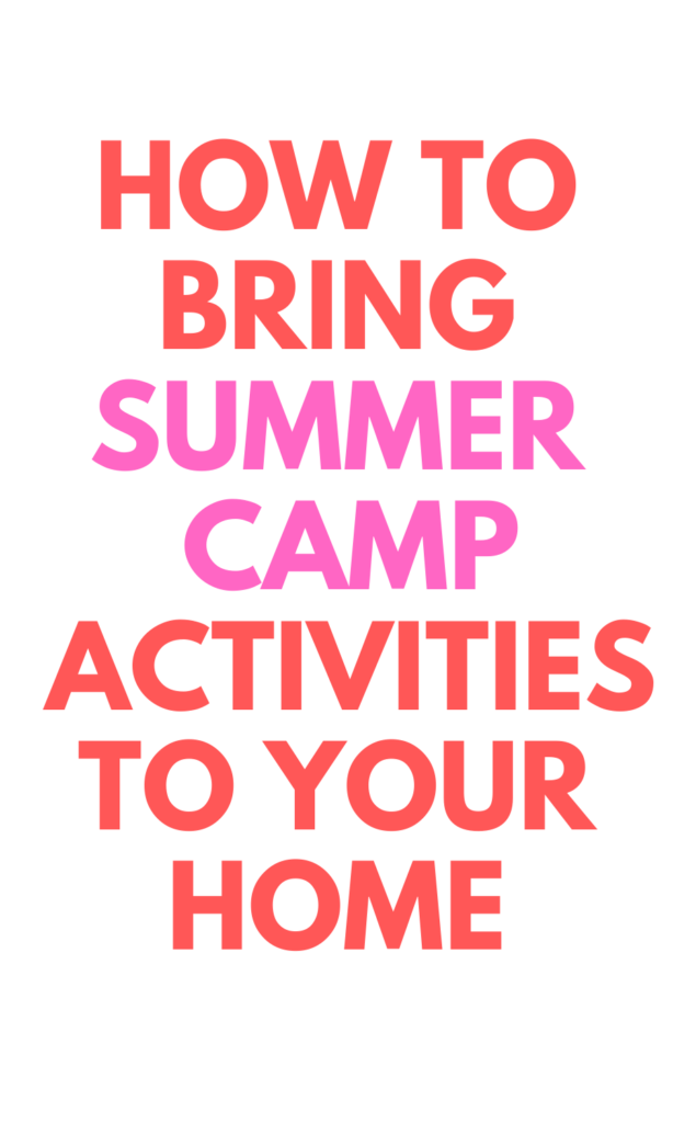 Summer Camp Activities at Home