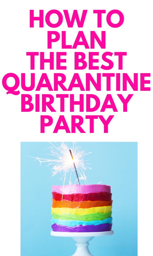 Quarantine Birthday Party