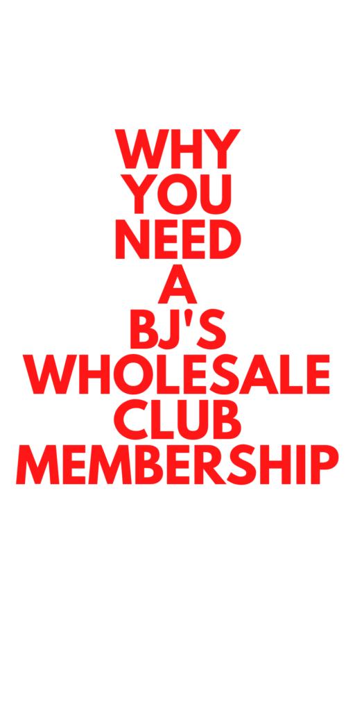 BJ's Membership - Why You Need a BJ's Membership