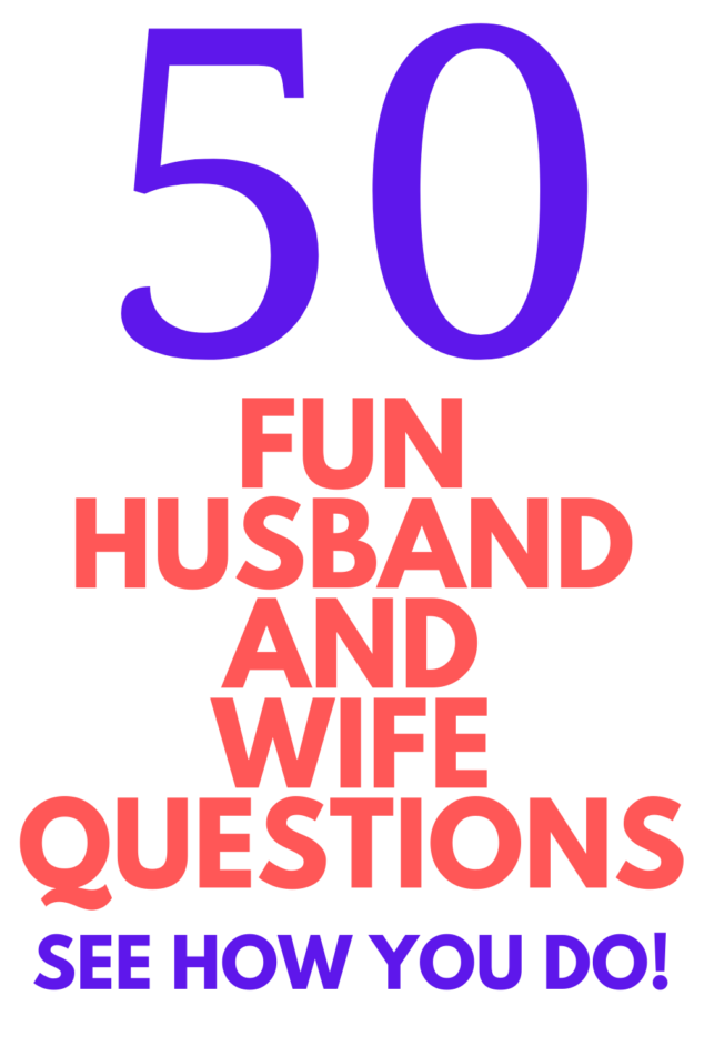 husband and wife questions