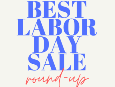 Labor Day Sale Round Up