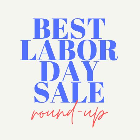 Labor Day Sale Round Up