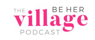Be Her Village