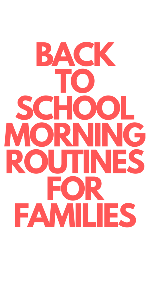 Back to School Morning Routines