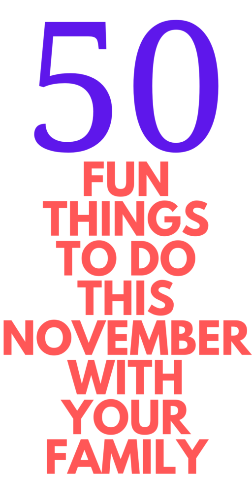 50 FUN things to do in November