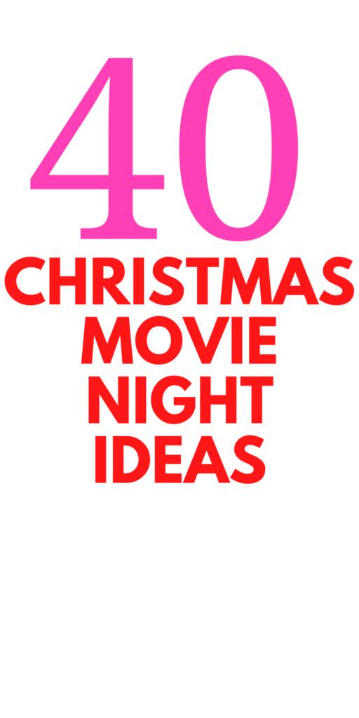Christmas Movie Night Ideas