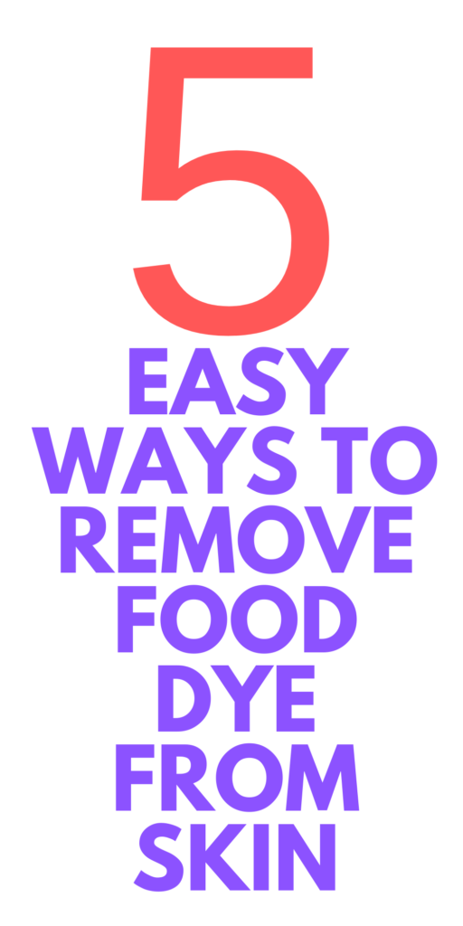 how to remove food dye from your hands
